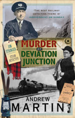 Murder at Deviation Junction - Andrew Martin