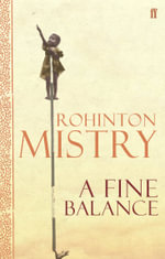 A Fine Balance : Yellow Back Book - Rohinton Mistry
