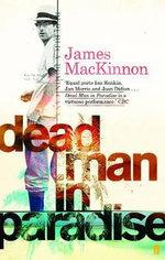 Dead Man in Paradise - James Mackinnon