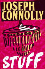 Stuff - Joseph Connolly