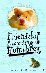 Friendship According to Humphrey - Betty G Birney