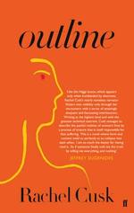 Outline : A Novel - Rachel Cusk