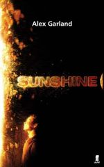 Sunshine - Alex Garland