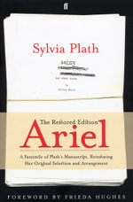 Ariel : The Restored Edition : 1st Edition - Sylvia Plath