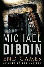 End Games  : An Aurelio Zen Mystery - Michael Dibdin