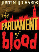 The Parliament of Blood - Justin Richards