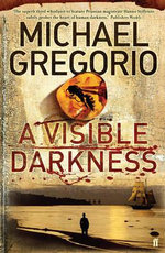 A Visible Darkness - Michael Gregorio