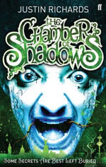 The Chamber of Shadows - Justin Richards