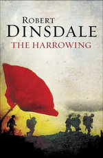 Harrowing : Two Brothers At War - One Chance For Redemption - Robert Dinsdale
