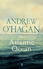 The Atlantic Ocean : Essays on Britain and America - Andrew O'Hagan
