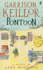Pontoon : A Lake Wobegon Novel - Keillor Garrison