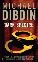 Dark Spectre - Michael Dibdin
