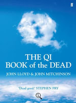 Qi : The Book of the Dead :  The Book of the Dead - John Mitchinson