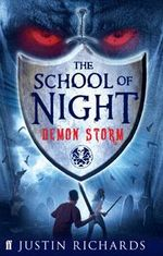 Demon Storm : The School of Night Series : Book 1 - Justin Richards