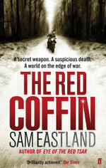 The Red Coffin : Inspector Pekkala Series : Book 2 - Sam Eastland