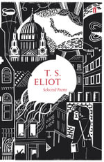 Selected Poems Of T. S. Eliot - T. S. Eliot