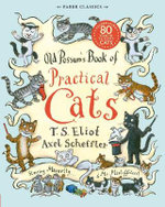 Old Possum's Book of Practical Cats - TS Eliot