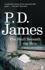 The Skull Beneath the Skin : Cordelia Gray Series : Book 2 - P. D. James
