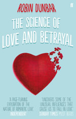 The Science of Love and Betrayal - Robin Dunbar