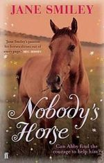 Nobody's Horse - Jane Smiley