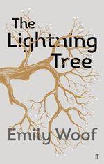 The Lightning Tree - Emily Woof