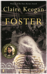 The Foster - Claire Keegan