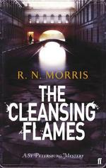 The Cleansing Flames : A St Petersburg Mystery - R. N. Morris
