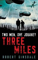 Three Miles : It's going to be one hell of a night - Robert Dinsdale