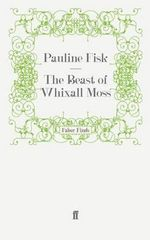 The Beast of Whixall Moss - Pauline Fisk