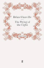 The Dying of the Light - Brian Glanville