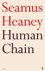Human Chain - Seamus Heaney