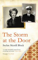 The Storm at the Door - Stefan Merrill Block
