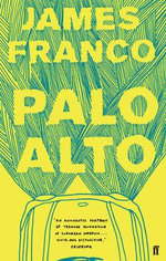 Palo Alto - James Franco