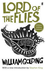 Lord of the Flies : William Golding Centenary Edition - William Golding
