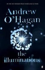 The Illuminations - Andrew O'Hagan