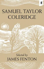 Samuel Taylor Coleridge - James Fenton