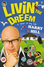 Livin' the Dreem : A Year in My Life - Harry Hill