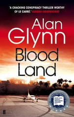 Blood Land - Alan Glynn