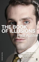 The Book of Illusions : Secrets and Lies Edition - Paul Auster