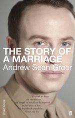 The Story of a Marriage - Andrew Sean Greer