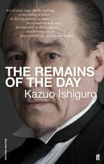 The Remains of the Day : Secrets and Lies Edition - Kazuo Ishiguro