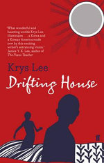 Drifting House - Krys Lee