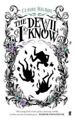 The Devil I Know - Claire Kilroy