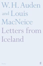 Letters from Iceland - W. H. Auden
