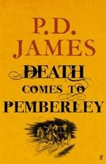 Death Comes to Pemberley - P.D. James