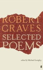 Selected Poems - Robert Graves
