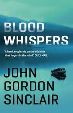 Blood Whispers - John Gordon Sinclair