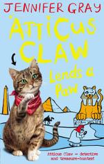 Atticus Claw Lends a Paw - Jennifer Gray