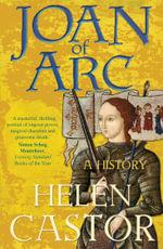 Joan of Arc - Helen Castor