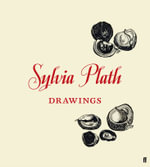 Sylvia Plath Drawings : Drawings - Frieda Hughes